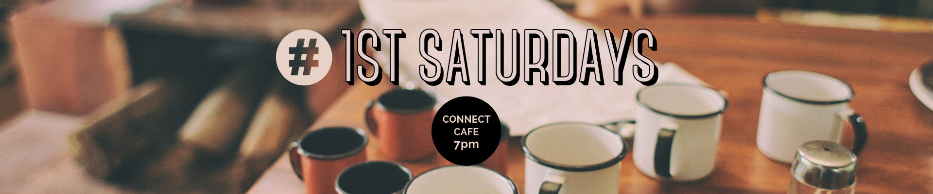 1ST SATURDAYS
