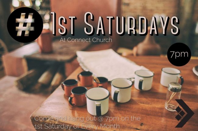 1st Saturdays @ Connect Church