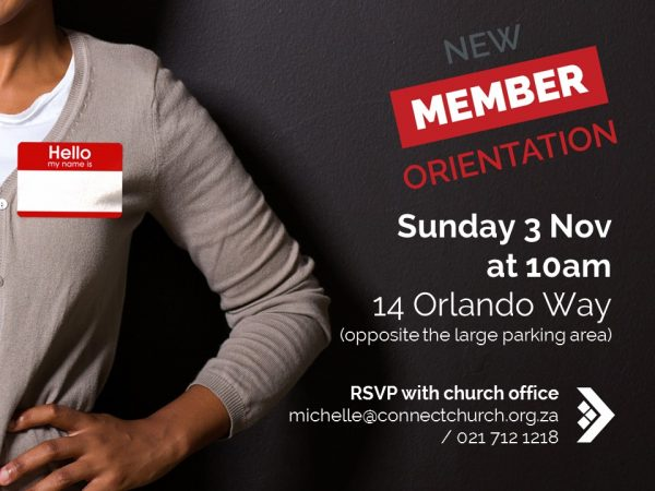 New Members Orientation > Meadowridge @ Connect Church | Cape Town | Western Cape | South Africa