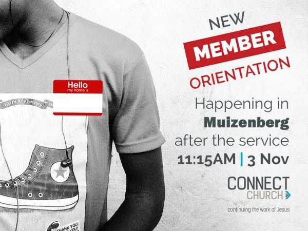 New Members Orientation > Muizenberg @ Connect Muizenberg | Cape Town | Western Cape | South Africa