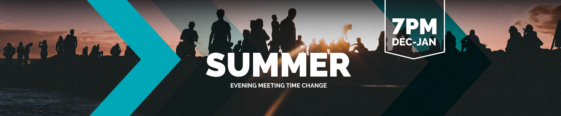 Summer Time Change to 7pm