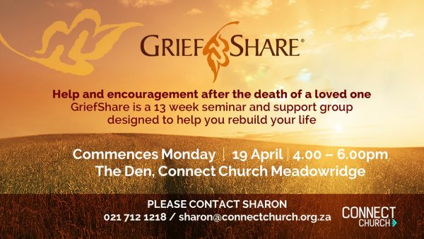 GriefShare @ Connect Church, The Den | Cape Town | Western Cape | South Africa